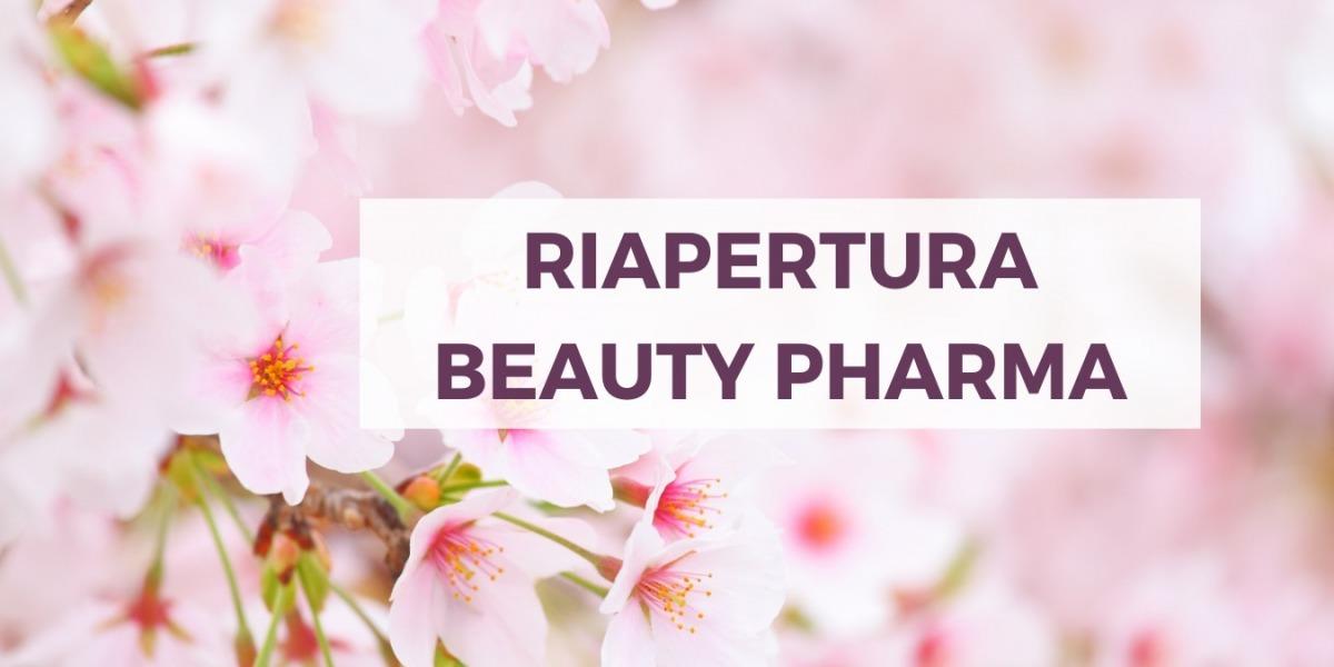 Riapertura Beauty Pharma Fanchiotti - Farmacia Fanchiotti